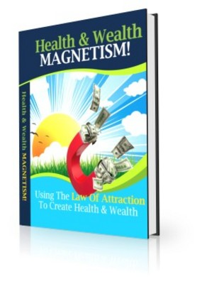 Pay for Health and Wealth Magnetism (PLR)