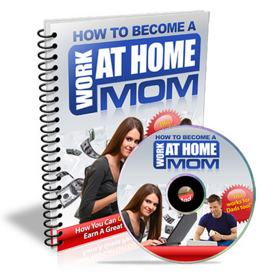 Pay for How to Become a Work at Home Mom - Viral eBook