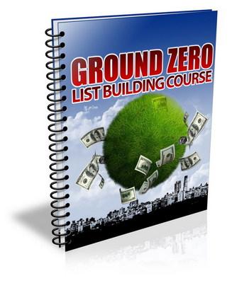 Pay for Ground Zero List Building - eCourse (PLR)