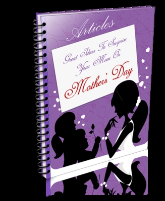 Pay for Great Ideas for Mothers Day PLR