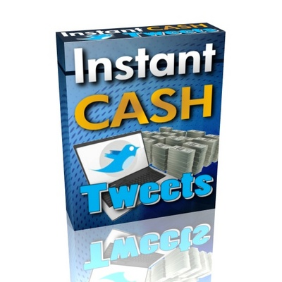 Pay for Instant Cash Tweets (PLR)