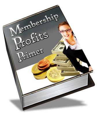 Pay for Membership Profits Primer (PLR)