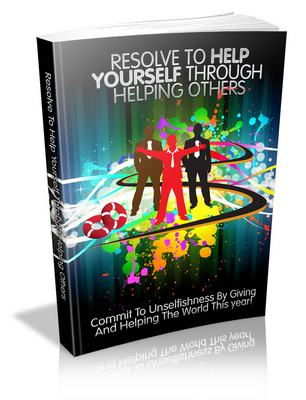Pay for Resolve to Help Yourself by Helping Others - Viral eBook