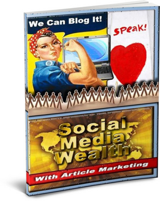 Pay for Social Media Wealth With Article Marketing (PLR)
