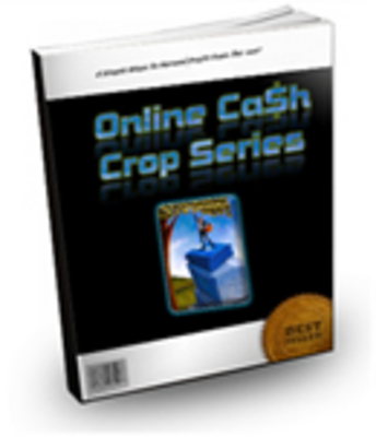 Pay for Online Cash Crops - eBook and Video Series