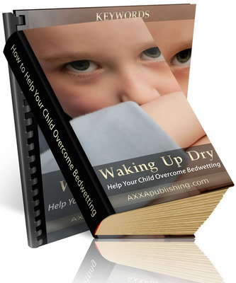 Pay for Waking Up Dry - A Guide to Bedwetting (PLR)
