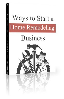 Ways to start a home remodeling business plr download - Remodeling a house where to start ...