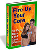 Thumbnail Fire Up Your Core Ebook With Master Resale Rights