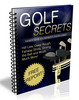 Thumbnail Golf Secrets Ebook With Private Label Rights
