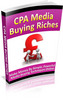 Thumbnail CPA Media Buying Riches Ebook With Private Label Rights
