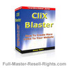 Thumbnail How To Build Links The Easy Way! With The ClixBlaster Ebook! Full Master Resale Rights