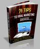 Thumbnail 21 Tips To Viral Marketing Sucess