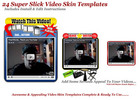 Thumbnail 24 Super Slick Video Skin Templates