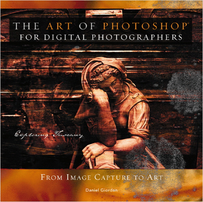 Pay for The Art Of Photoshop For Digital Photographers Ebook With Ma