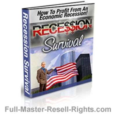 Pay for Survive The Recession With Full Master Resale Rights