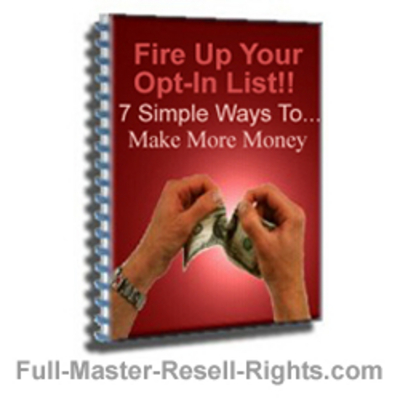 Pay for Optin List Building - Fire Up Your Optin Lists With Full Master Resale Rights
