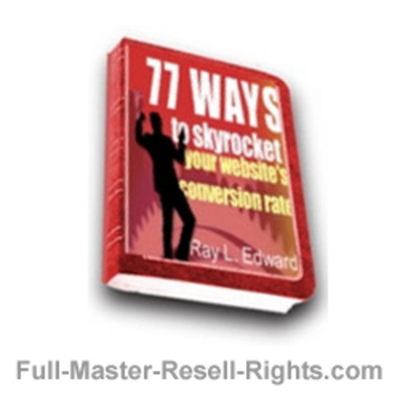 Pay for Ebook - 77 Ways To Skyrocket Your Sales Conversions With Full Master Resale Rights