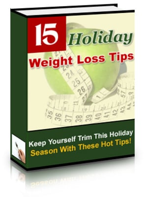 Pay for 15 Holiday Weightloss Tips