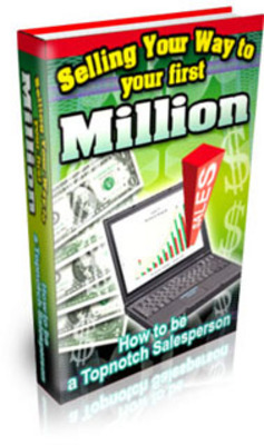 Pay for Selling Your First Million