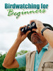 Thumbnail Bird Watching For Beginners - Ultimate bird watching guide