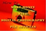 Thumbnail *NEW!* 25 Digital Photography PLR Articles