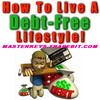 Thumbnail *NEW!* HOW TO LIVE A DEBT FREE LIFESTYLE - PLR Download