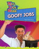 Thumbnail *NEW!* Goofy Jobs (Way Out Work) By Diane Lindsey Reeves