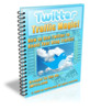 Thumbnail  *NEW!* Twitter Traffic Magic - How to Use Twitter to Boost Your Blog Traffic - Master Resale Rights
