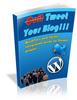 Thumbnail  *NEW!* Tweet Your Blog - WordPress and Twitter Intergation