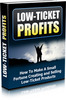 Thumbnail  *NEW!* Low Ticket Profits -Master Resale Rights