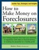 Thumbnail *NEW!* How to Make Money on Foreclosures