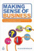 Thumbnail  *NEW!*  Making Sense of Business by Alison BRANAGAN