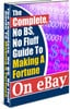 Thumbnail *NEW!* Complete No Bs Guide To Making A Fortune On Ebay