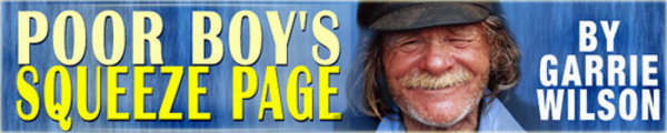 Thumbnail *NEW!* Poor Boy s Squeeze Page, by Garrie Wilson with MRR