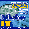 Thumbnail *NEW!* Niche JV! How To Quickly Promote Any Niche Product! - Jimmy D. Brown and Ryan Deiss´