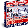 Thumbnail *NEW!*  Underground Outsourcing Strategies - Resell Rights | Discover How To Leverage Other People's Skills To Grow Your Business