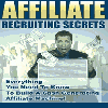 Thumbnail *NEW!* Affiliate Recruting Secrets - Resale Rights | Start Generating Loads Of Sales With Your Own Highly Motivated Network Of Affiliates!