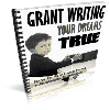 Thumbnail *NEW!* Grant Writing Your Dreams Come True  - RESALE RIGHTS | Grant Money Secrets Revealed!