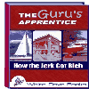 Thumbnail *NEW!* The Guru s Apprentice - How the Jerk Got Rich - MASTER RESELL RIGHTS