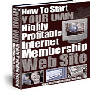 Thumbnail *NEW!* How To Start YOUR OWN Highly Profitable Internet Membership Web Site