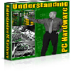 Thumbnail *NEW!* Understanding PC Hardware -  Master Resell Rights