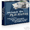 Thumbnail *NEW!* Road to PLR Riches - Your Path to Private Label Rights Riches in the Internet Marketing Niche!