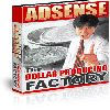 Thumbnail *NEW!* ADSENSE - The Dollar Producing Factory Resell Rights | The Secret: ADSENSE, Google s Online Advertising Program