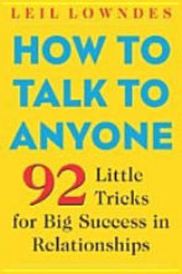 Pay for *NEW!* How to talk to anyone By Leil Lowndes