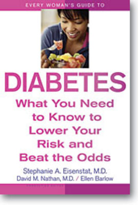 *NEW!* Every Woman s Guide to Diabetes What You Need to Know