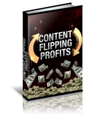 Pay for *NEW!* Content Flipping Profits Private Label Rights