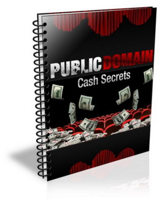 Pay for *NEW!* Public Domain Cash Secrets With Private Label Rights