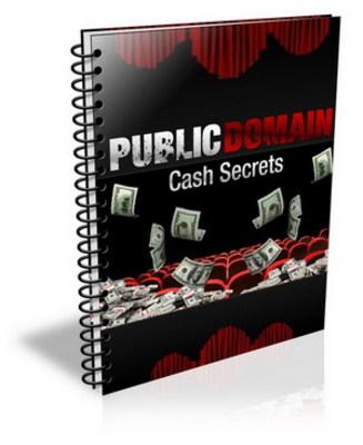 *NEW!* Public Domain Cash Secrets With Private Label Rights