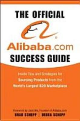 Pay for *NEW!* The Official Alibaba.com Success Guide: Insider Tips