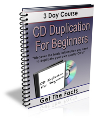 *NEW!* Cd Duplication eBook For Beginners 3 Day Course PLR!